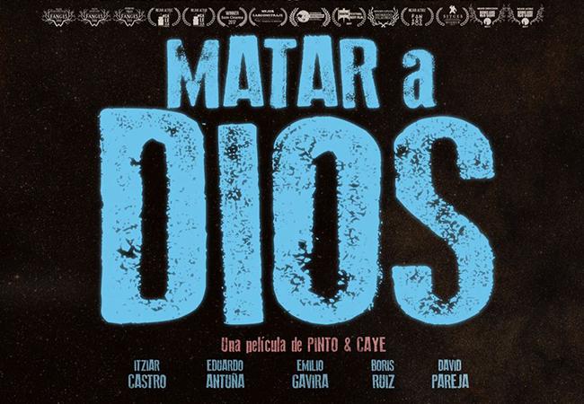 «MATAR A DIOS» LA NUEVA PELICULA DE EMILIO GAVIRA